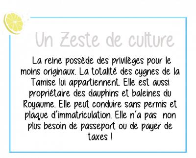 zeste-culture-reine-angleterre-privilèges