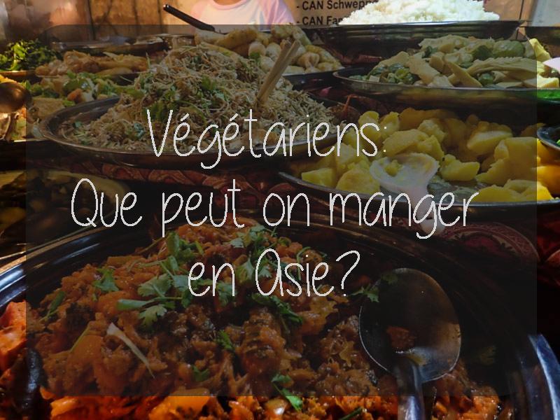 Végétariens: Que peut-on manger en Asie?
