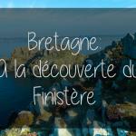 Bretagne : à la découverte du Finistère