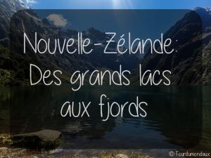 grands-lacs-fjords-tourdumondeux