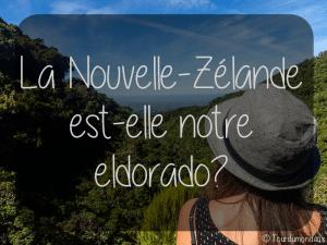 eldorado-nouvelle-zelande-tourdumondeux