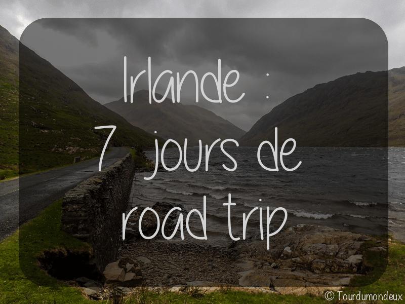 Irlande: 7 jours de road trip