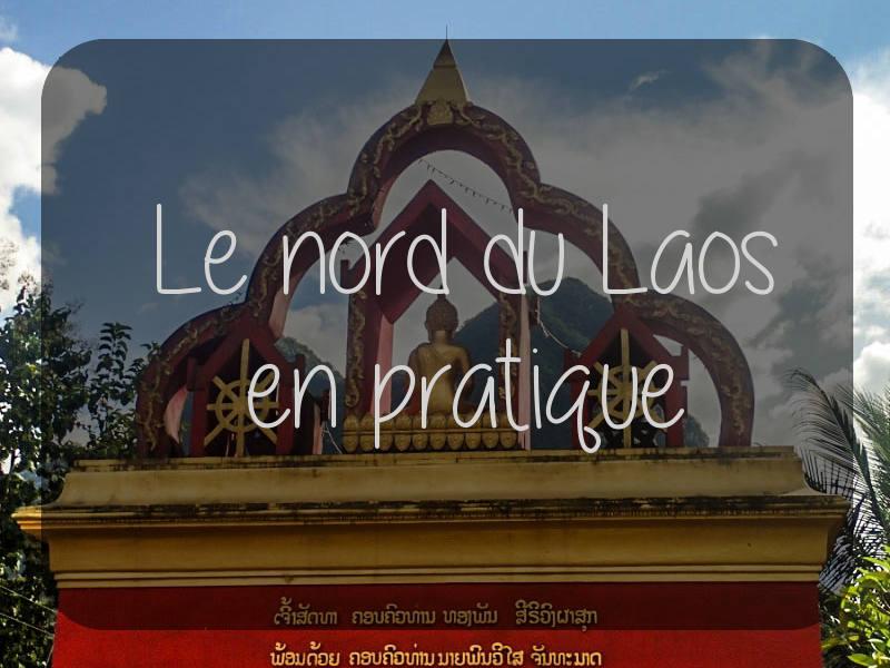 Le nord du Laos en pratique