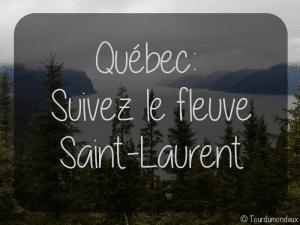 quebec-saint-laurent-tourdumondeux